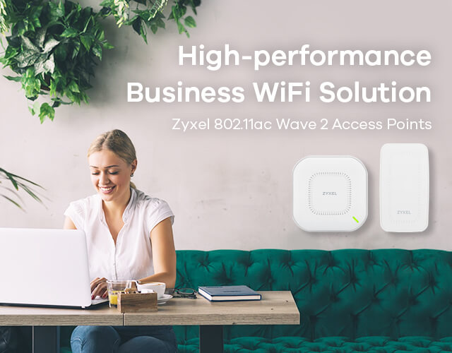 Zyxel 802.11ac Wave 2 Access Points